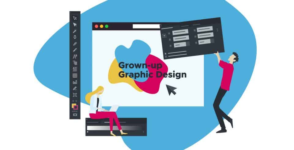 Grown-up Graphic Design