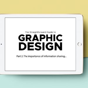 The Straightforward Guide to Graphic Design – Part 2
