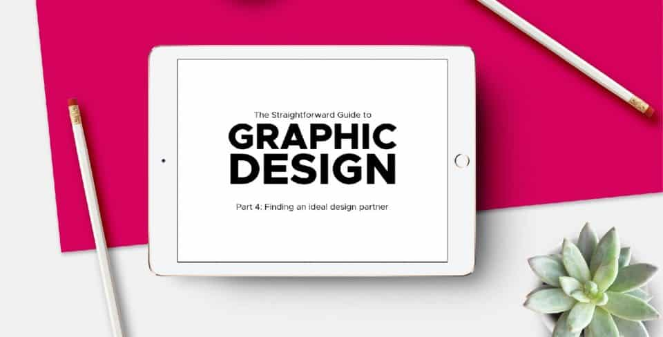 The Straightforward Guide to Graphic Design – Part 4